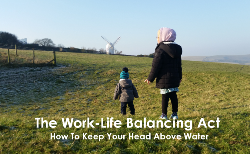 The Work-Life Balancing Act – How To Keep Your Head Above Water